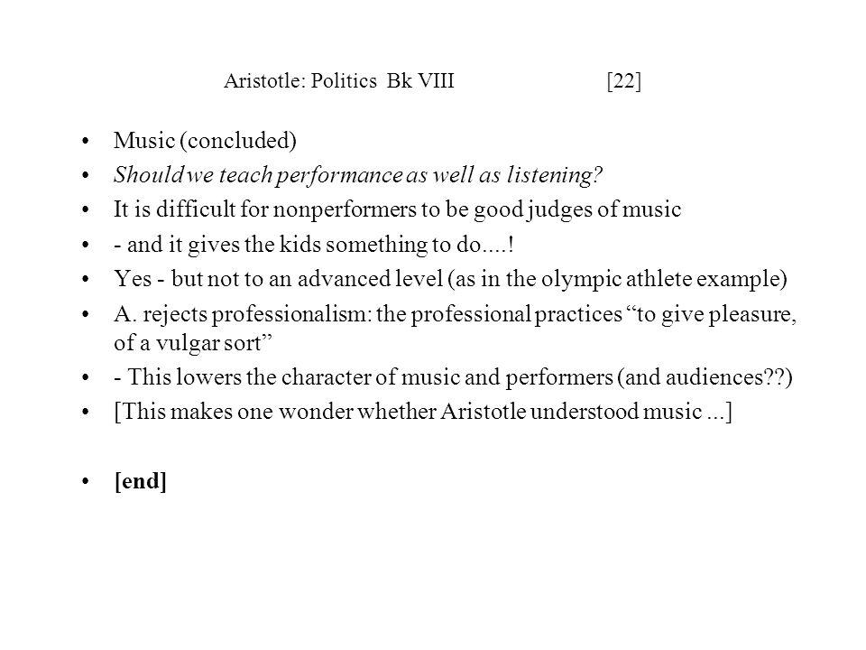 Aristotle: Politics Bk VIII [22]
